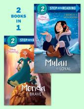 Mulan Is Loyal/Merida Is Brave (Disney Princess)