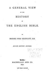 A General View of the History of the English Bible