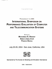 Proceedings of the 2004 International Symposium on Performance Evaluation of Computer and Telecommunication Systems