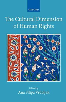 The Cultural Dimension of Human Rights PDF