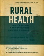 Rural Health: Selected Annotated References, January 1953 to June 1960