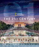 National Geographic the 21st Century