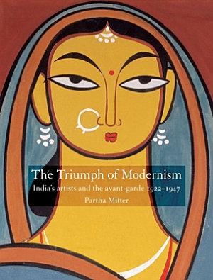 The Triumph of Modernism PDF
