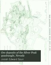 Ore Deposits of the Silver Peak Quadrangle, Nevada