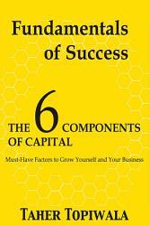 Fundamentals Of Success 6 Components Of Capital Book PDF