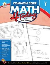 Common Core Math 4 Today, Grade 1: Daily Skill Practice