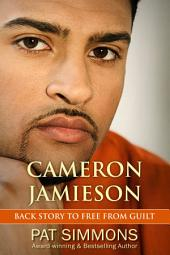 Cameron Jamieson: Back story to Free from Guilt