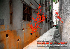 Biourban Acupuncture  Treasure Hill of Taipei to Artena