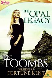 The Opal Legacy