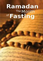 Ramadan the Month of Fasting (Goodword)