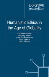 Humanistic Ethics in the Age of Globality