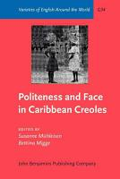Politeness and Face in Caribbean Creoles PDF