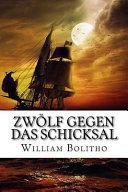 Zwlf Gegen Das Schicksal PDF