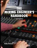 The Mixing Engineer s Handbook 4th Edition