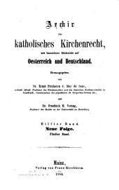 Archiv für katholisches Kirchenrecht: AfkKR : mit besonderer Berücksichtigung der Länder deutscher Sprache, Band 11