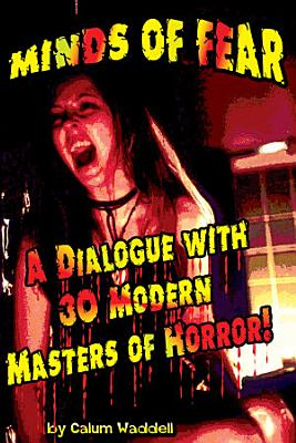 Minds of Fear 30 Cult Classics of the Modern Horror Film