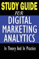 Study Guide For Digital Marketing Analytics PDF