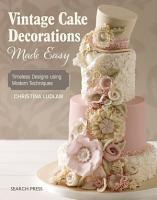 Vintage Cake Decorations Made Easy PDF