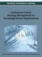 Intellectual Capital Strategy Management for Knowledge-Based Organizations