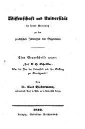 Wissenschaft und Universität in ihrer Stellung zu den praktischen Interessen der Gegenwart: Eine Gegenschrift gegen C. H. Scheidler. Ueber die Idee der Universität