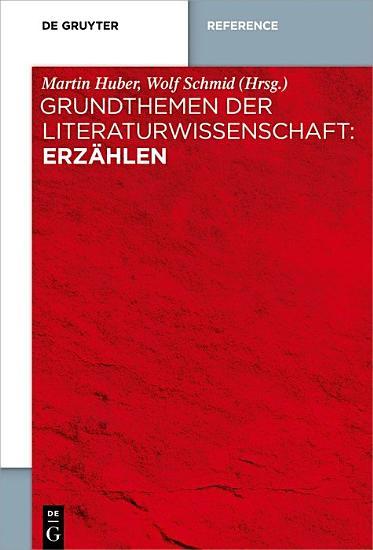 Grundthemen der Literaturwissenschaft  Erz  hlen PDF