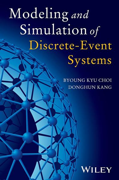 Modeling and Simulation of Discrete Event Systems PDF