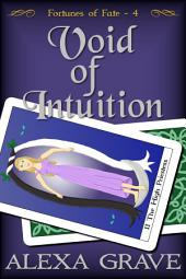 Void of Intuition (Fortunes of Fate, 4)