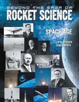 Beyond the Saga of Rocket Science PDF