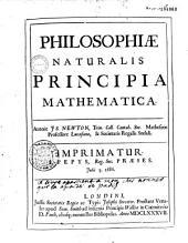 Philosophiae naturalis principia mathematica Autore J. S. Newton... [Carmen E. Halley]