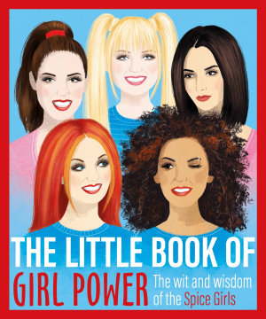 The Little Book of Girl Power PDF