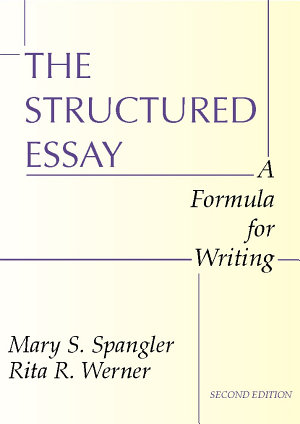 The Structured Essay