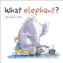 What Elephant
