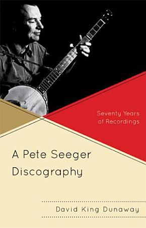 A Pete Seeger Discography PDF
