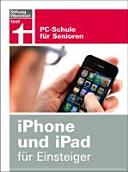 iPhone und iPad f  r Einsteiger PDF