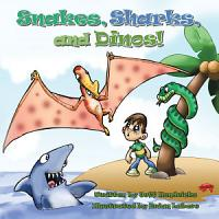 Snakes  Sharks  and Dinos  PDF
