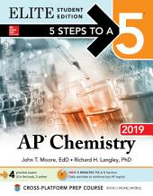 5 Steps to a 5: AP Chemistry 2018 Elite Student Edition: Edition 10