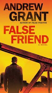 False Friend: A Novel