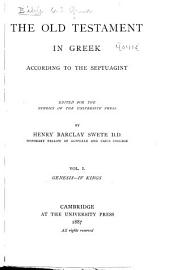 The Old Testament in Greek According to the Septuagint: Volume 1