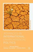 Advances in International Environmental Politics PDF