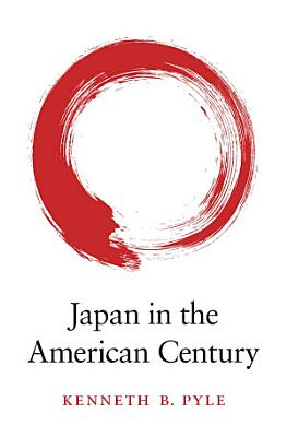 Japan in the American Century PDF