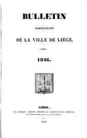 Bulletin municipal ou recueil des arrêtés et règlements de l'administration communale de Liège: Volume 4