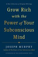 Grow Rich with the Power of Your Subconscious Mind PDF