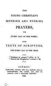 The young Christian's morning and evening prayers