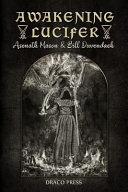 Awakening Lucifer