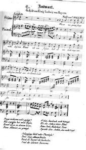 Antwort: Gedicht von König Ludwig von Bayern ; für e. Singst. mit Pianoforte