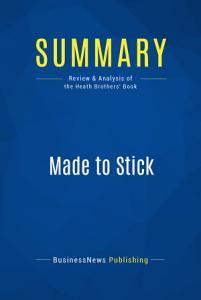 Summary  Made to Stick Book