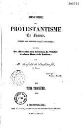 Histoire du protestantisme en France, et principalement à Nismes et dans le Bas-Languedoc, depuis son origine jusqu'à nos jours