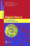 Digital Cities II: Computational and Sociological Approaches