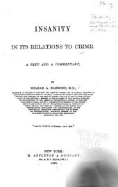 Insanity in Its Relations to Crime: A Text and a Commentary
