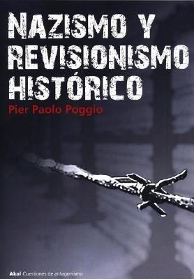 Nazismo y revisionismo hist  rico PDF